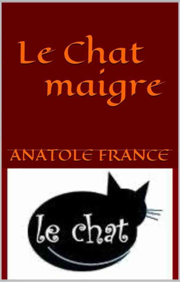 Le Chat maigre ebook by Anatole France