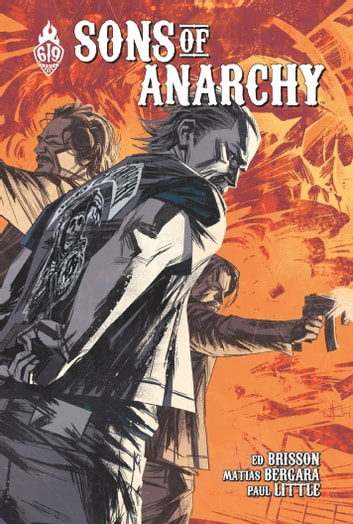 Sons Of Anarchy - Tome 4 ebook by Ed Brisson,Damian Couceiro