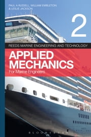 Reeds Vol 2: Applied Mechanics for Marine Engineers ebook by Paul Anthony Russell