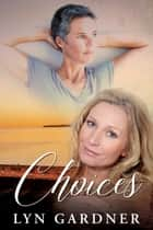 Choices ebook by Lyn Gardner