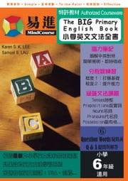 The BIG Primary English Book 6 (6)Question Words.Q & A 小學英文文法全書 6 (6)疑問詞‧提問與解答 ebook by Karen S. K. Lee,Samuel S. Lau