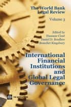 The World Bank Legal Review: International Financial Institutions and Global Legal Governance ebook by Hassane Cissé, Daniel D. Bradlow, Benedict Kingsbury