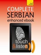 Complete Serbian: Teach Yourself - Audio eBook ebook by Vladislava Ribnikar, David Norris