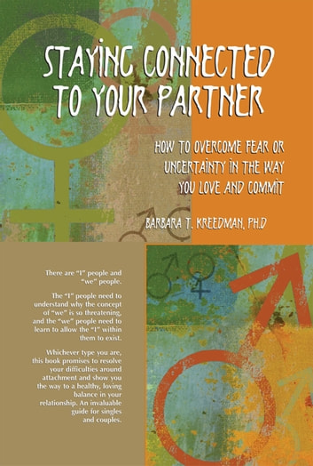 Staying Connected to your Partner ebook by Dr. Barbara Kreedman