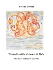 Wee Andri and the Mystery of Mr Olafur ebook by Rosalba Mottola