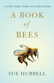 A Book of Bees ebook by Sam Potthoff,Sue Hubbell