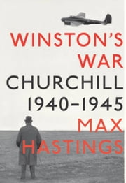 Winston's War ebook by Max Hastings