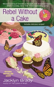 Rebel Without a Cake ebook by Jacklyn Brady