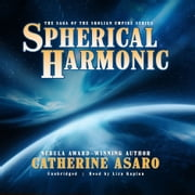 Spherical Harmonic livre audio by Catherine Asaro