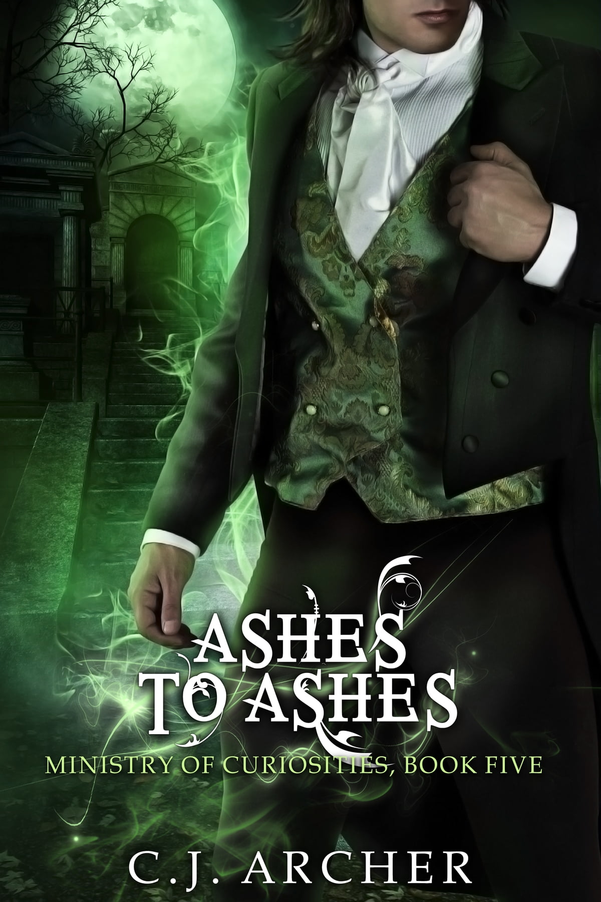 Ashes To Ashes  A Ministry Of Curiosities Novella Ebook By Cj Archer