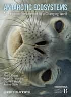 Antarctic Ecosystems ebook by Alex D. Rogers,Nadine M. Johnston,Eugene J. Murphy,Andrew  Clarke