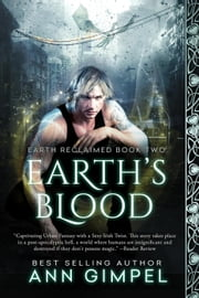 Earth's Blood - Earth Reclaimed, #2 ebook by Ann Gimpel