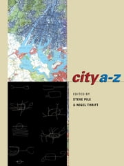 City A-Z - Urban Fragments ebook by Steve Pile,Nigel Thrift