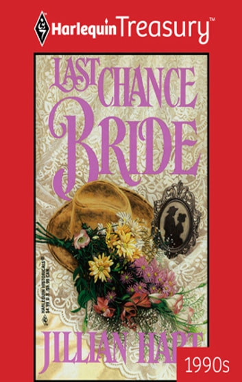 Last Chance Bride ebook by Jillian Hart
