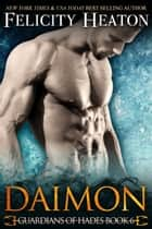 Daimon (Guardians of Hades Romance Series Book 6) ebook by