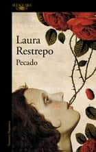 Pecado eBook by Laura Restrepo