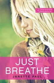 Just Breathe ebook by Janette Paul