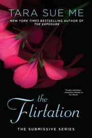 The Flirtation ebook by Tara Sue Me