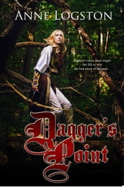Dagger's Point ebook by Logston, Anne