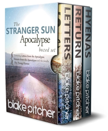 Stranger Sun Apocalypse Boxed Set (complete series) ebook by Blake Pitcher