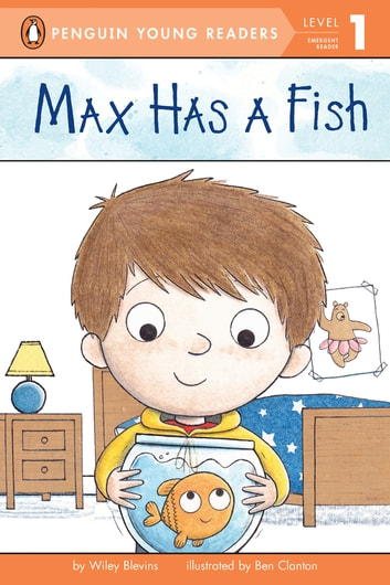 Max Has a Fish ebook by Wiley Blevins