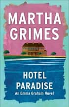 Hotel Paradise ebook by Martha Grimes