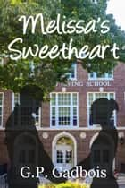 Melissa's Sweetheart ebook by G.P. Gadbois