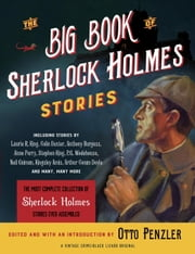 The Big Book of Sherlock Holmes Stories ebook by Otto Penzler