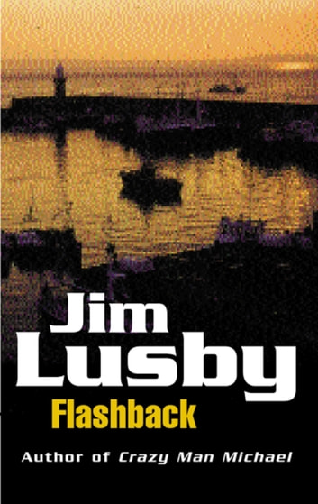 Flashback ebook by Jim Lusby