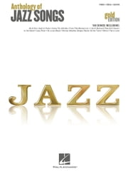 Anthology of Jazz Songs - Gold Edition (Songbook) ebook by Hal Leonard Corp.