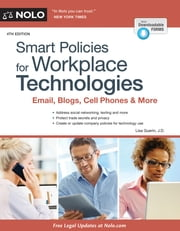 Smart Policies for Workplace Technologies - Email, Blogs, Cell Phones & More ebook by Lisa Guerin J.D.