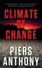 Climate of Change ebook by Piers Anthony