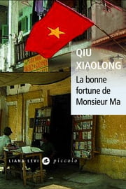 La bonne fortune de Monsieur Ma ebook by Xiaolong QIU