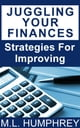 Juggling Your Finances: Strategies for Improving ebook by M.L. Humphrey