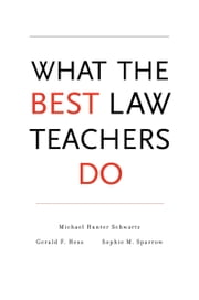 What the Best Law Teachers Do ebook by Michael Hunter Schwartz