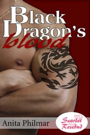 Black Dragon's Blood ebook by Anita Philmar