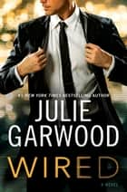 Wired ebook de Julie Garwood