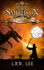 Blast of the Dragon's Fury - A Hilarious Dragon Epic Fantasy Book with Dragons ebook by L. R. W. Lee