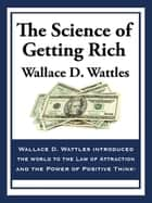 The Science of Getting Rich ebook by