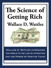 The Science of Getting Rich ebook by Wallace D Wallace