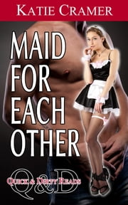 Maid for Each Other ebook by Katie Cramer