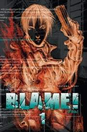 Blame! vol. 01 ebook by Tsutomu Nihei