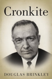 Cronkite ebook by Douglas Brinkley