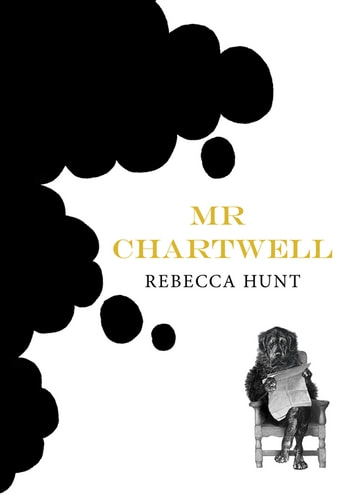 Mr Chartwell ebook by Rebecca Hunt