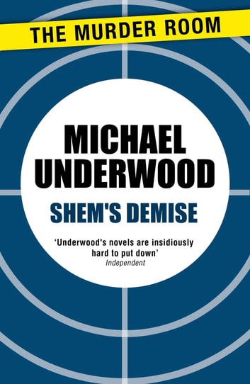 Shem's Demise ebook by Michael Underwood