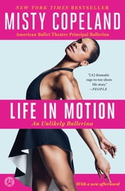 Life in Motion - An Unlikely Ballerina ebook by Kobo.Web.Store.Products.Fields.ContributorFieldViewModel