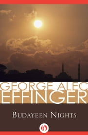 Budayeen Nights ebook by George A Effinger