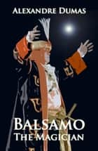 Balsamo The Magician ebook by Alexandre Dumas