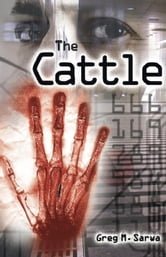 The Cattle ebook by Greg M. Sarwa