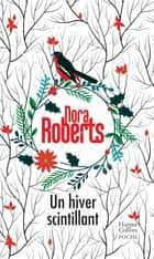 Un hiver scintillant eBook by Nora Roberts